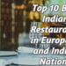 Top 10 Best Indian Restaurants in European and Indian Nations