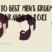 Top 10 Best Men's Grooming Brands in 2021