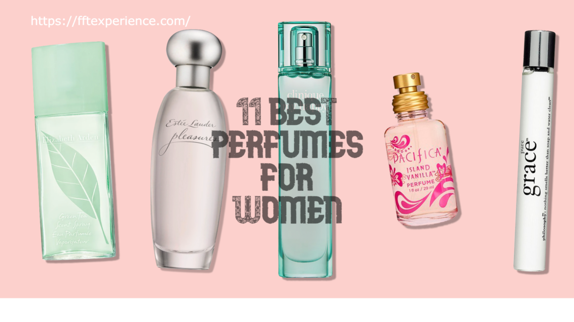 11 BEST PERFUMES FOR WOMEN